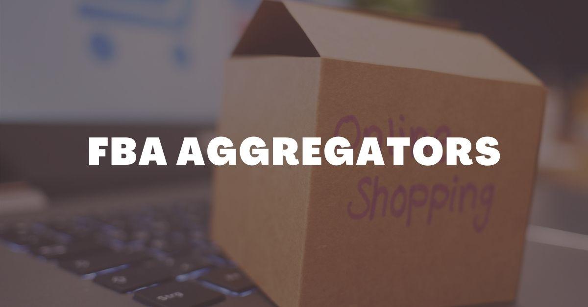 FBA Aggregators